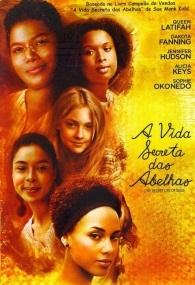 A Vida Secreta das Abelhas - Poster / Capa / Cartaz - Oficial 2