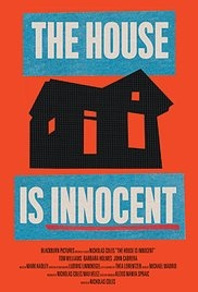 The House Is Innocent - Poster / Capa / Cartaz - Oficial 1