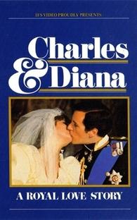Charles & Diana - A Royal Love Story - Poster / Capa / Cartaz - Oficial 1