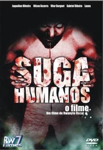 Suga Humanos A verdadeira historia do Chupa-Cabra - Poster / Capa / Cartaz - Oficial 1