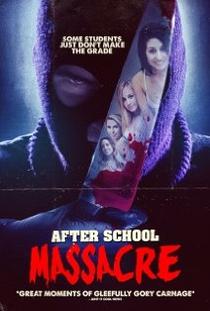 After School Massacre - Poster / Capa / Cartaz - Oficial 1
