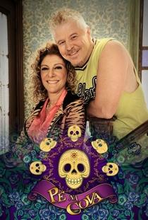 Pé na Cova (5ª Temporada) - Poster / Capa / Cartaz - Oficial 1