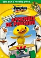 Os Pinguins De Madagascar - Operação: Aprendiz De Pinguim (Penguins of Madagascar: Operation Get Ducky)