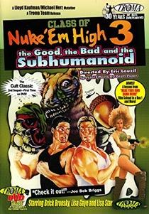 Class of Nuke'Em High 3 - Poster / Capa / Cartaz - Oficial 1