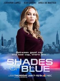 Shades of Blue (1ª Temporada) - Poster / Capa / Cartaz - Oficial 3