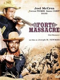 Forte do Massacre - Poster / Capa / Cartaz - Oficial 2