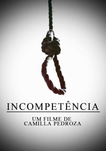 Incompetência - Poster / Capa / Cartaz - Oficial 1
