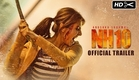 NH10 | Official Trailer | Anushka Sharma, Neil Bhoopalam, Darshan Kumaar | Releasing 6th March