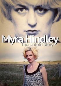 Myra Hindley: The Untold Story - Poster / Capa / Cartaz - Oficial 1