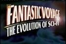 A Evolução da Ficção Cientifica  (Time Machine: Fantastic Voyage - The Evolution of Science Fiction)