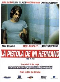 La Pistola de mi Hermano  - Poster / Capa / Cartaz - Oficial 1