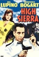 Seu Último Refúgio (High Sierra)