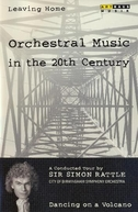 Leaving Home - Orchestral Music in the 20th Century (Leaving Home - Orchestral Music in the 20th Century)