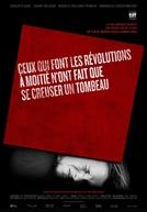Those Who Make Revolution Halfway Only Dig Their Own Graves (Ceux qui font les révolutions à moitié n'ont fait que se creuser un tombeau)