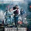 Resenha: Invasão Zumbi