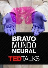 TEDTalks: Bravo mundo neural - Poster / Capa / Cartaz - Oficial 1