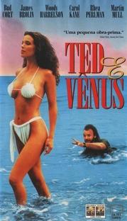 Ted e Vênus - Poster / Capa / Cartaz - Oficial 1