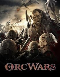 Orc Wars - Poster / Capa / Cartaz - Oficial 1