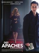 Os Apaches (Des Apaches)