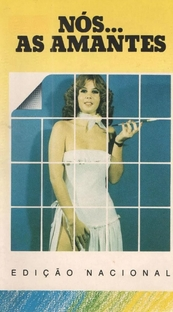 Nós... As Amantes - Poster / Capa / Cartaz - Oficial 1