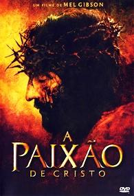 A Paixão de Cristo - Poster / Capa / Cartaz - Oficial 2