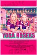 Yoga Hosers (Yoga Hosers)