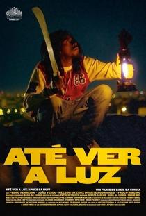 Até ver a Luz - Poster / Capa / Cartaz - Oficial 1