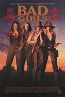 Quatro Mulheres e um Destino (Bad Girls)