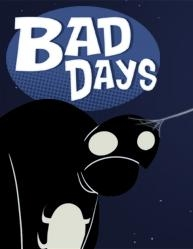 Bad Days - Poster / Capa / Cartaz - Oficial 1