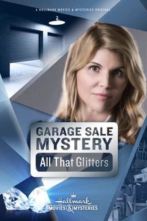 Garage Sale Mystery: All That Glitters - Poster / Capa / Cartaz - Oficial 1