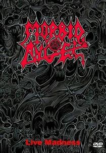Morbid Angel - Live Madness - Poster / Capa / Cartaz - Oficial 1