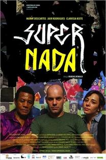 Super Nada - Poster / Capa / Cartaz - Oficial 1
