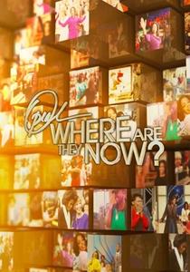 Oprah: Where Are They Now? (2º Temporada) - Poster / Capa / Cartaz - Oficial 1