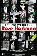 The Incomparable Rose Hartman (The Incomparable Rose Hartman)