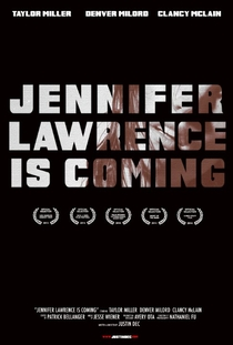 Jennifer Lawrence is Coming - Poster / Capa / Cartaz - Oficial 1