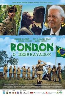 Rondon, O Desbravador - Poster / Capa / Cartaz - Oficial 1