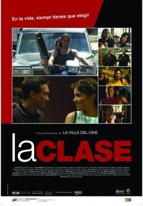 A Classe - Poster / Capa / Cartaz - Oficial 1