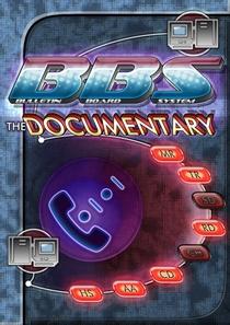 BBS: The Documentary - Poster / Capa / Cartaz - Oficial 1