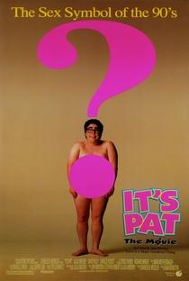 Isto é Pat - o filme - Poster / Capa / Cartaz - Oficial 3