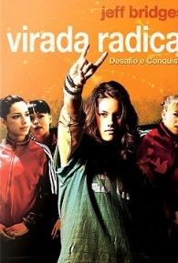 Virada Radical - Poster / Capa / Cartaz - Oficial 1