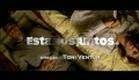 Estamos Juntos (2011) Trailer Oficial.
