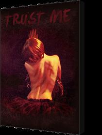Trust Me - Poster / Capa / Cartaz - Oficial 1