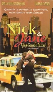 Nick & Jane - Uma Grande Paixão - Poster / Capa / Cartaz - Oficial 1