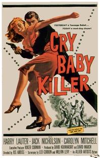 The Cry Baby Killer - Poster / Capa / Cartaz - Oficial 1