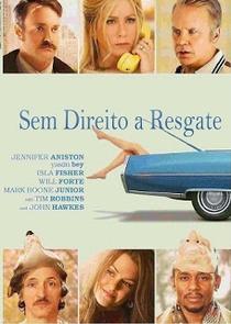 Sem Direito a Resgate - Poster / Capa / Cartaz - Oficial 3