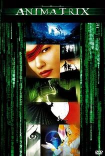 Animatrix - Poster / Capa / Cartaz - Oficial 8
