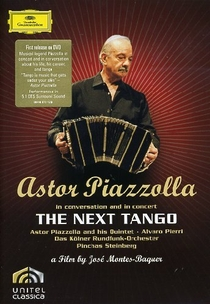 Astor Piazzolla in Conversation and in Concert: The Next Tango - Poster / Capa / Cartaz - Oficial 1
