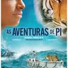 [HOME VÍDEO] – As Aventuras de Pi - CineOrna!