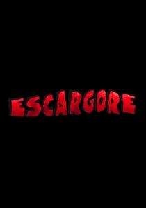 Escargore - Poster / Capa / Cartaz - Oficial 1