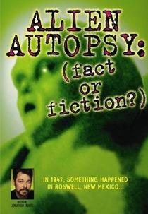 Alien Autopsy: (Fact or Fiction?)  - Poster / Capa / Cartaz - Oficial 1
